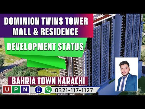 Dominion Twins Tower Mall & Residence New Update | Development Status | Bahria Town Karachi | UPN