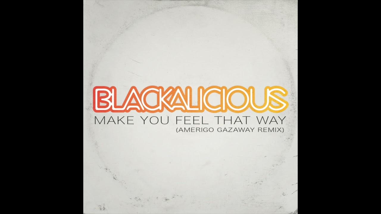 Blackalicious - Make You Feel That Way (Amerigo Gazaway Remix)