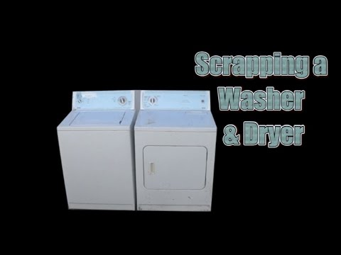 Scrapping a Washer & Dryer for Cash