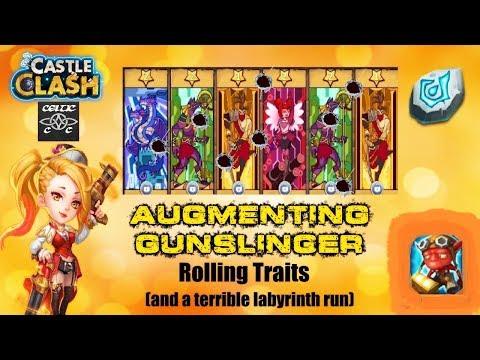 Augmenting Gunslinger And Rolling Traits (Labyrinth Run)  Castle Clash CC