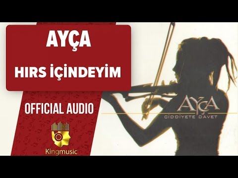 Ayça - Hırs Içindeyim - (Official Audio)