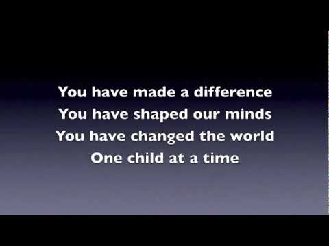 Teacher Appreciation Song- A Song for Teachers - You Have Made A Difference.flv