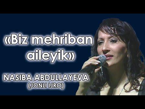 Nasiba Abdullayeva - Biz mehriban ailəyik