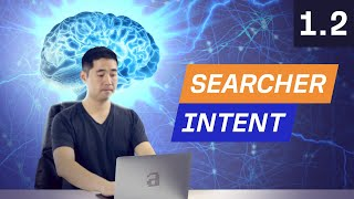 Keyword Research Pt 1: How to Analyze Searcher Intent - 1.2. SEO Course by Ahrefs