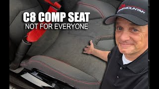 WHY THE C8 CORVETTE COMPETITION SEAT IS NOT FOR EVERYONE