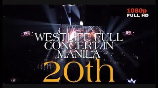 WESTLIFE LIVE IN MANILA FULL HD CONCERT 2019