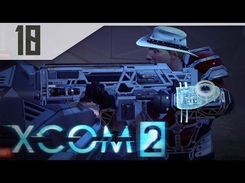 XCOM 2 Part 10 - Let's Play XCOM 2 Gameplay PC - BLACK SITE: A-Team