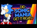 Did Sonic Mania Get It Right?
