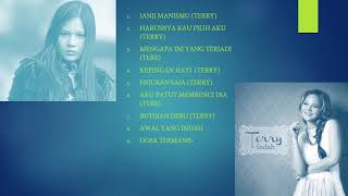 FULL ALBUM TERE DAN TERRY BEST CHOICE