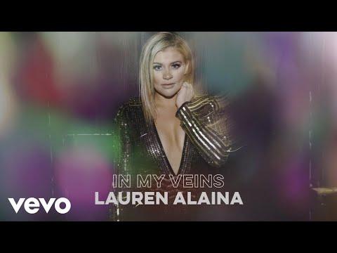 Lauren Alaina – In My Veins