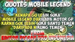 Quotes Mobile Legend from Editor Picsay Pro Indonesia
