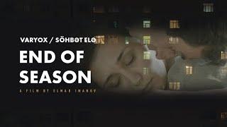 Söhbət Elə - End of Season