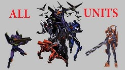 Evangelion All Eva Units Overview! TOP!