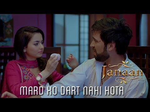 Mard Ko Dart Nahi Hota   Movie Scene   Janaan 2016