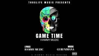 Game Time | Hammy Muzic | Guri Nimana | Latest Punjabi Song 2017