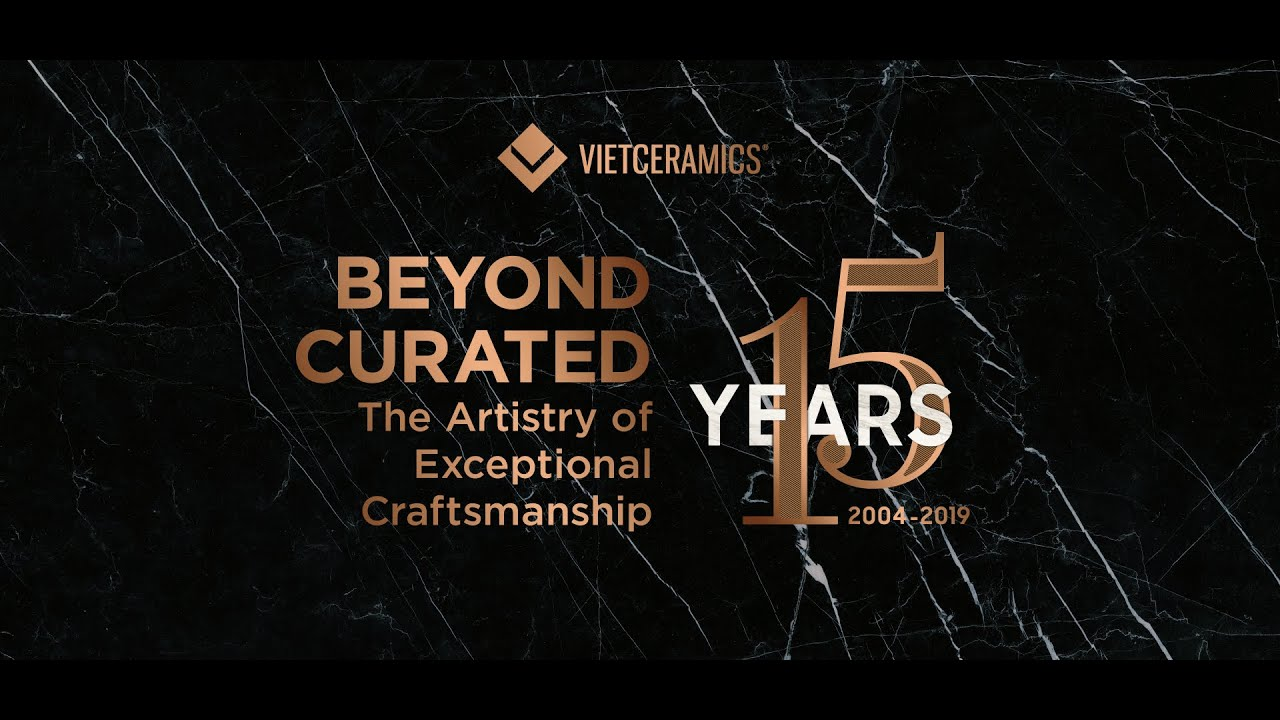 Vietceramics kỉ niệm 15 năm hành trình không gian sống cảm hứng