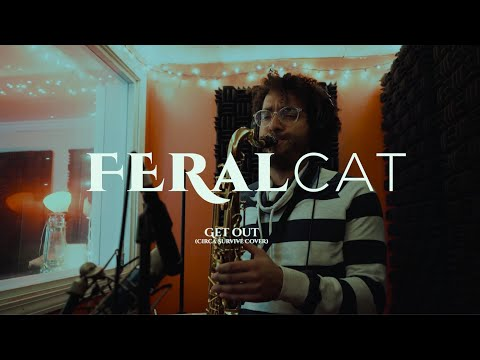 Get Out (Circa Survive Cover) By Feralcat