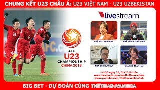 Chung kết U23 châu Á 2018: Lại đá penalty, U23 Việt Nam sẽ thắng U23 Uzbekistan