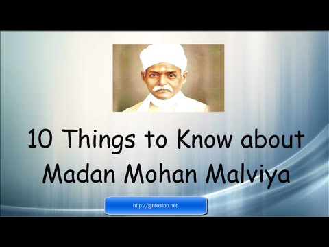 10 Things to Know About Madan Mohan Malviya