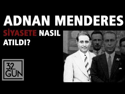 Adnan Menderes Siyasete Nasıl Atıldı?   Demirkırat   32.Gün Arşivi