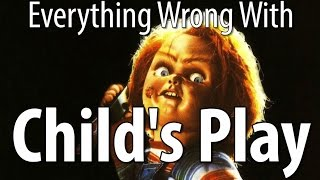 Everything Wrong With Child's Play In 16 Minutes Or Less