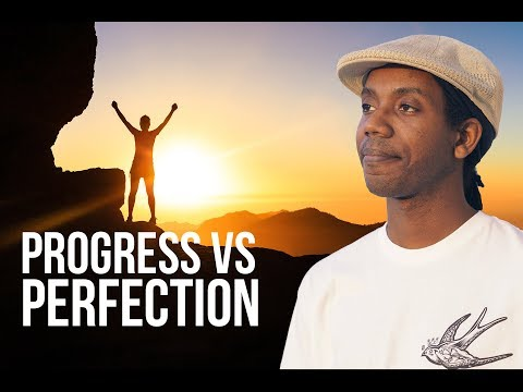 Progress VS Perfection #CreativeThoughts 22