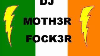DJ-Moth3r-Fock3r RAvE MiXX