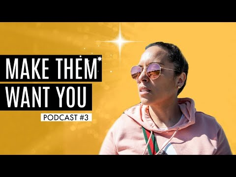 Make them want you ft John Amendola Podcast #3