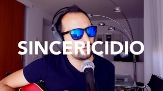 Sincericidio - Leiva (Cover by Iskiam)