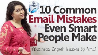 Video 10 common Business email mistakes even smart people make - Business English lesson download MP3, 3GP, MP4, WEBM, AVI, FLV November 2017
