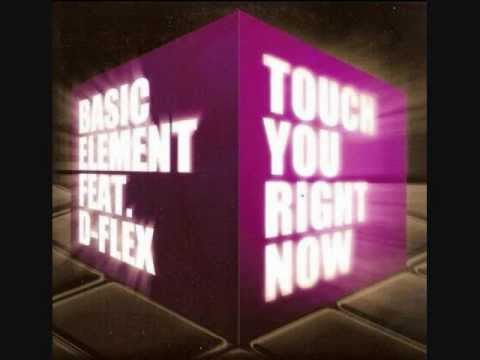 Basic Element - Touch You Right Now (Radio Edit) [HQ]