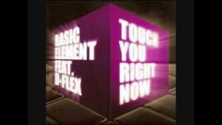 Basic Element - Touch you right now (UK extended)
