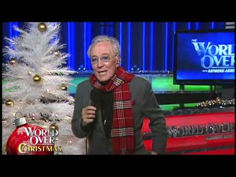 World Over Christmas 2018 -  'The Most Wonderful Time of the Year' by Andy Williams