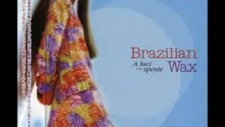 Viaggio sola - Brazilian Wax (Italia)