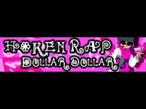 HOKEN RAP 「DOLLAR DOLLAR」