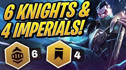 6 KNIGHTS & 4 IMPERIALS IS BROKEN! | Teamfight Tactics | TFT | League of Legends Auto Chess