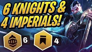 6 KNIGHTS & 4 IMPERIALS IS BROKEN! | Teamfight Tactics | TFT | League of Legends Auto Chess