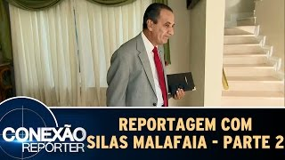 Reportagem Com Silas Malafaia - Parte 2 | Conexão Repórter (12/03/17)