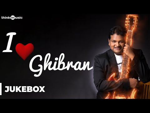 I Love Ghibran | Audio Jukebox