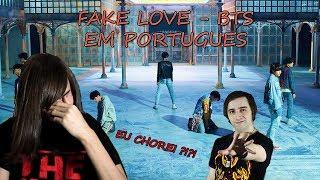 Baixar Fake Love - BTS em Português (react)