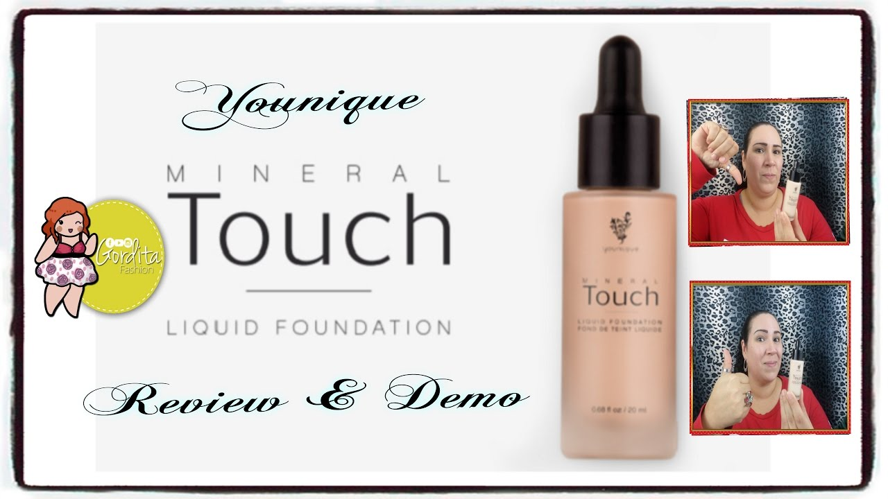 Younique Mineral Touch Liquid Foundation/Review & Demo ...
