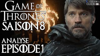 Game of Thrones Saison 8 Episode 1 : Analyse & Avis
