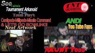 #964 TOURNAMENT ARKANOID & Centipede-Millipede-Bowling Arcade Video Game & Visitors! TNT Amusements