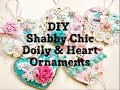 Live, DIY Christmas Ornaments & Decor/Shabby Chic Doily & Heart Ornaments