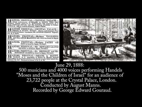 June 29, 1888 - 4000 voices singing Handel at the Crystal Palace, London (Remastered)