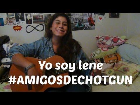 Yo soy Lene | #AMIGOSDECHOTGUN