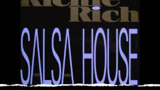 Richie Rich - Salsa House (Liquid Agents Remix) HQ