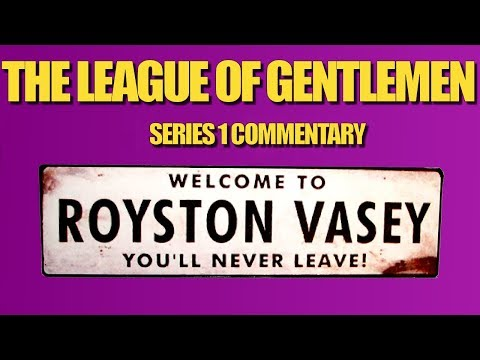 The League of Gentlemen - S1 commentary [couchtripper]