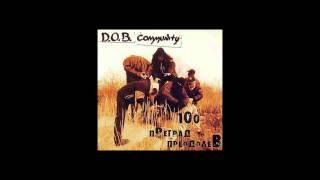 D.O.B. Community - Утомлённые