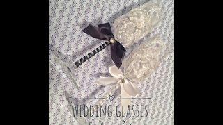 WEDDING GLASSES DIY | СВАДЕБНЫЕ БОКАЛЫ СВОИМИ РУКАМИ